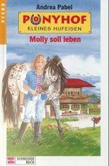 Molly soll leben