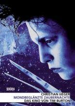 Mondbeglänzte Zaubernächte Das Kino von Tim Burton