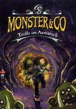 Monster und Co. 3. Trolle im Anmarsch
