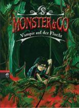 Monster & Co. - Vampir auf der Flucht