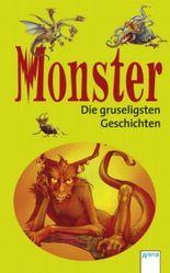 Monster - Die gruseligsten Geschichten!