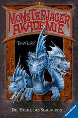 Monsterjäger-Akademie 2: Die Höhle des Slagguron