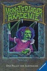 Monsterjäger-Akademie 3: Der Palast der Albträume