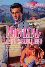 Montana, Land unserer Liebe