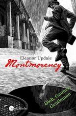 Montmorency - Dieb, Gauner, Gentleman