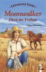 Moonwalker - Pferd der Freiheit