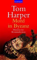 Mord in Byzanz
