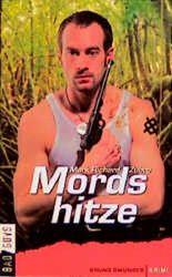 Mordshitze