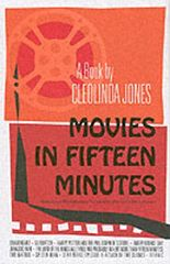 MOVIES IN FIFTEEN MINUTES: THE TEN BIGGEST MOVIES EVER FOR PEOPLE WHO CAN'T BE BOTHERED