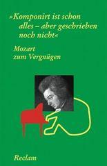 Mozart zum Vergnügen