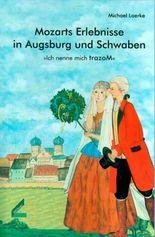 Mozarts Erlebnisse in Augsburg und Schwaben