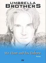 Mr. Hunt und das Einhorn
