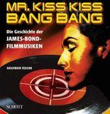 Mr. Kiss Kiss Bang Bang