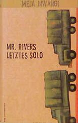Mr. Rivers letztes Solo