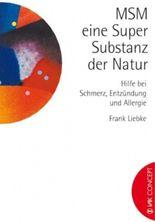 MSM - ein Super-Substanz der Natur