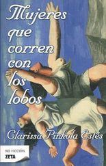 Mujeres que corren con los lobos/ Women Who Run with the Wolves