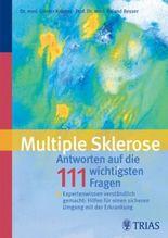 Multiple Sklerose: Antworten auf die 111 häufigsten Fragen