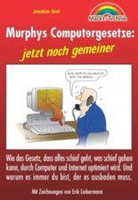 Murphys Computergesetze, jetzt noch gemeiner