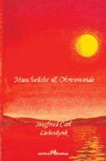 Muschelohr & Ohrenweide - Liebeslyrik