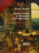 Musikinstrumente des Mittelalters und der Renaissance