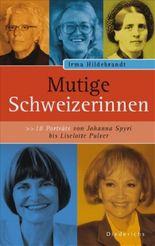 Mutige Schweizerinnen