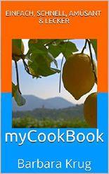 myCookBook: einfach, schnell, amüsant & lecker
