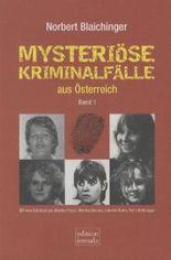 Mysteriöse Kriminalfälle aus Österreich