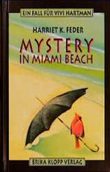 Mystery in Miami Beach. Ein Fall für Vivi Hartman