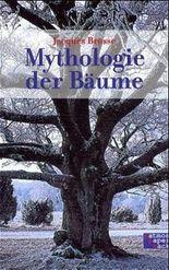 Mythologie der Bäume