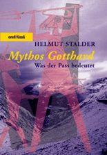Mythos Gotthard