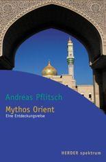 Mythos Orient