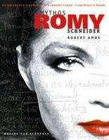 Mythos Romy Schneider, 'Ich verleihe mich zum Träumen'