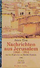 Nachrichten aus Jerusalem 1968-1994