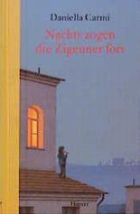 Nachts zogen die Zigeuner fort