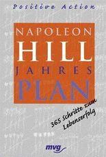 Napoleon Hill Jahresplan, Positive Action