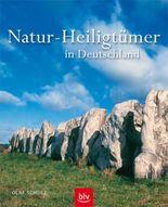 Natur-Heiligtümer in Deutschland