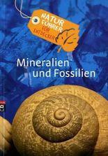 Naturführer für Entdecker - Mineralien und Fossilien