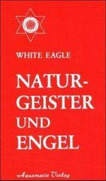 Naturgeister und Engel