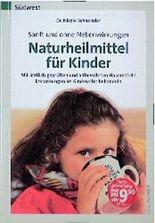Naturheilmittel für Kinder. Sanft und ohne Nebenwirkungen