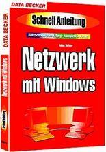 Netzwerk mit Windows. Schnellanleitung