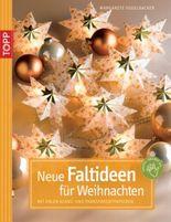 Neue Faltideen für Weihnachten
