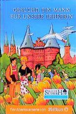 Neues vom Süderhof, Bd.15, Gesucht: Ein Mann für unsere Lehrerin