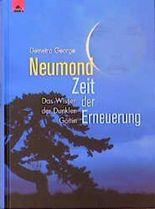 Neumond, Zeit der Erneuerung