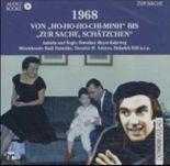 Neunzehnhundertachtundsechzig (1968). Von Ho-Ho-Ho-Chi-Minh bis Zur Sache, Schätzchen. Audiobook. CD.