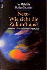 Next, Wie sieht die Zukunft aus?