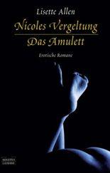 Nicoles Vergeltung. Das Amulett