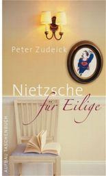 Nietzsche für Eilige