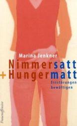 Nimmersatt + Hungermatt
