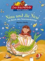 Nina und die Nixe im Reich des Seerosenkönigs