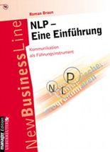NLP. Eine Einführung. Kommunikation als Führungsinstrument